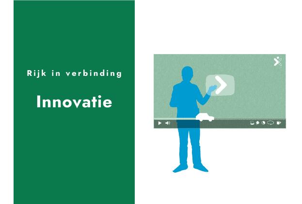 Rijk in verbinding – innovatie' met daarnaast een illustratie van een figuur die een digitaal videoscherm aanraakt.